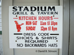 The Stadium Grill and Tavern Is Casual, But with Limits, No Backward Hats!